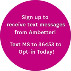 If you're an Ambetter member, sign up to receive text messages from Ambetter! Health Tips, Reminders, and More! Text MS to 36453 to Opt-in Today!